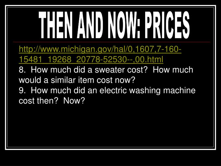 THEN AND NOW: PRICES