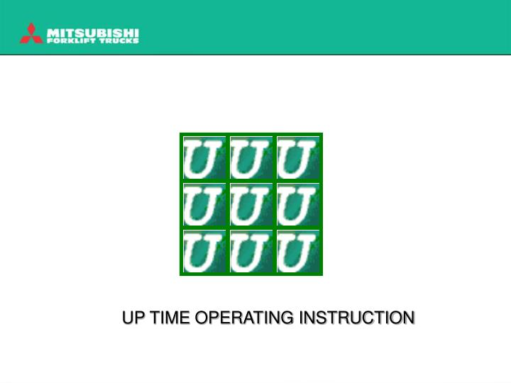 up time operating instruction
