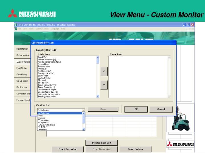 View Menu - Custom Monitor