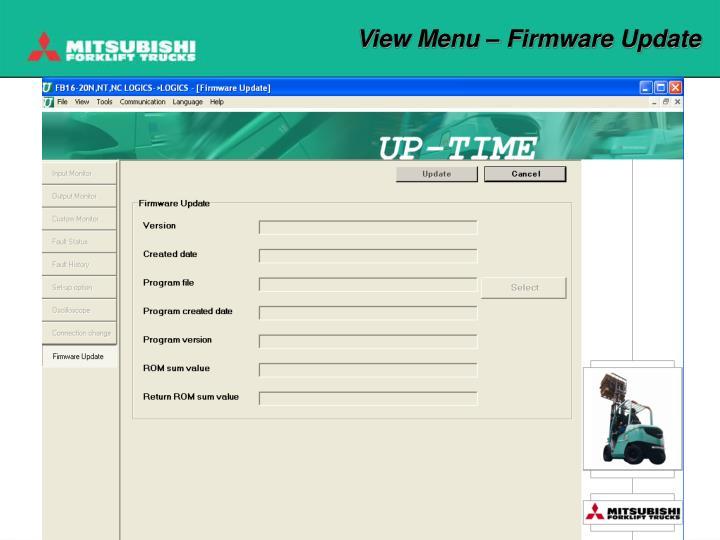 View Menu – Firmware Update