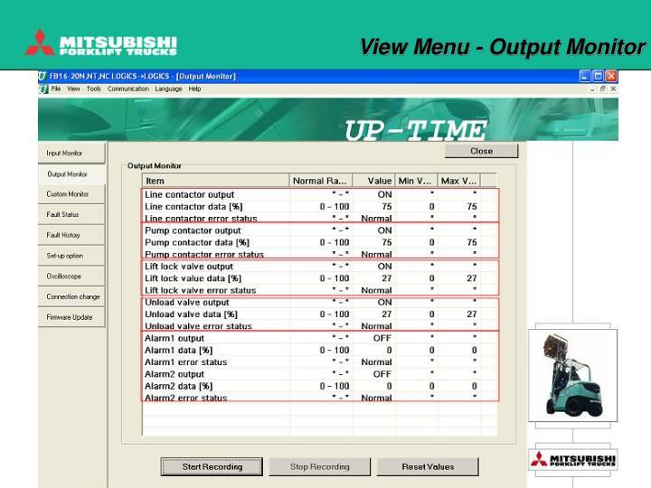 View Menu - Output Monitor