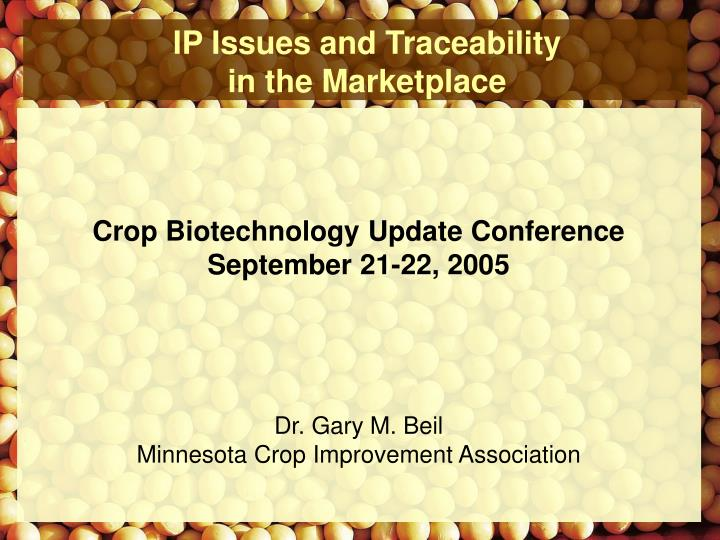 IP Issues and Traceability