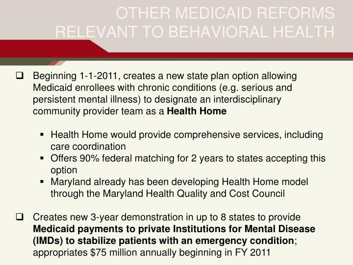 Beginning 1-1-2011, creates a new state plan option allowing 	Medicaid enrollees with chronic conditions (e.g. serious and 	persistent mental illness) to designate an interdisciplinary 	community provider team as a