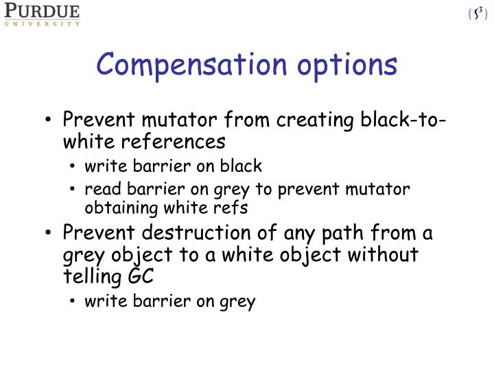Compensation options