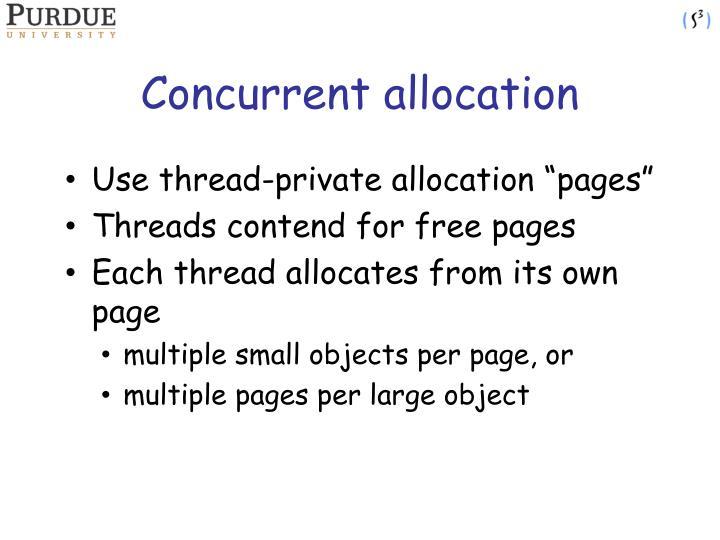 Concurrent allocation