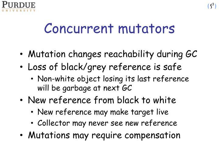 Concurrent mutators