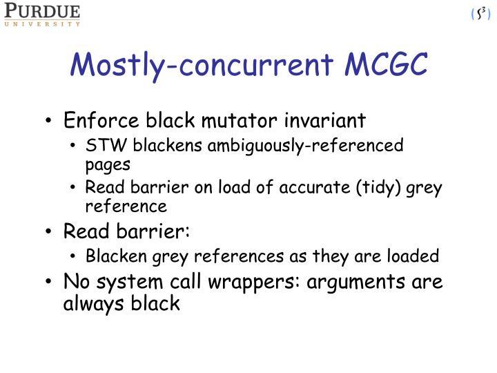 Mostly-concurrent MCGC