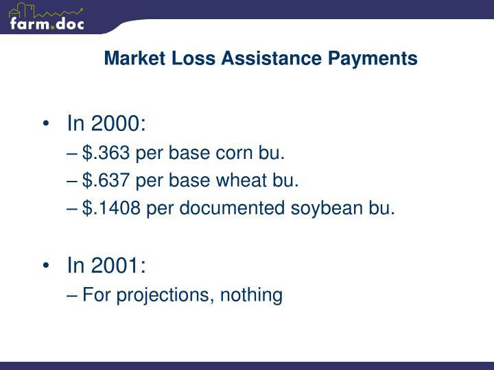 Market Loss Assistance Payments