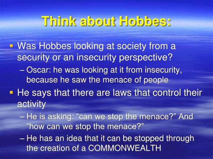 Think about Hobbes: