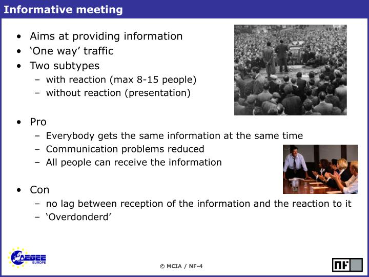 Informative meeting