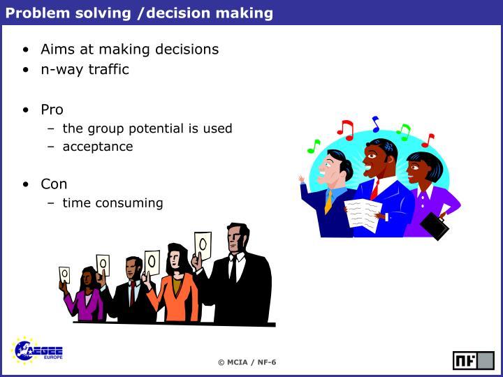 Problem solving /decision making