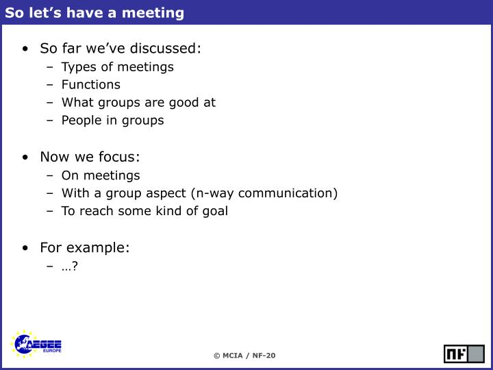 So let's have a meeting