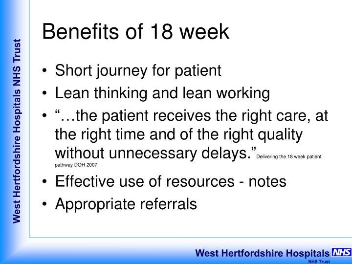 Benefits of 18 week
