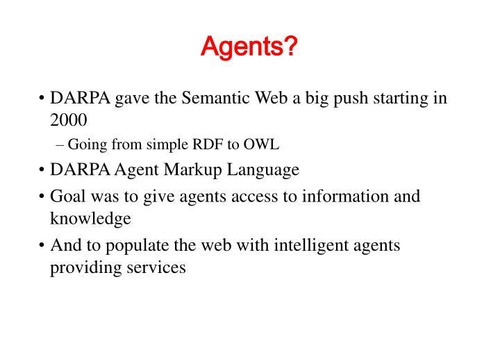 Agents?