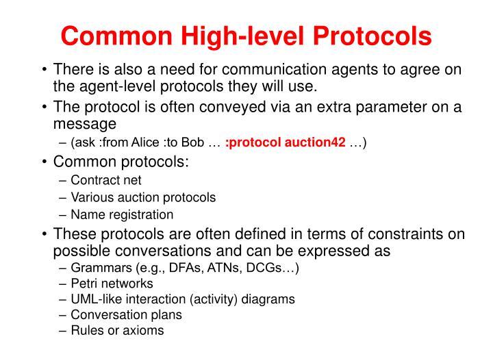 Common High-level Protocols