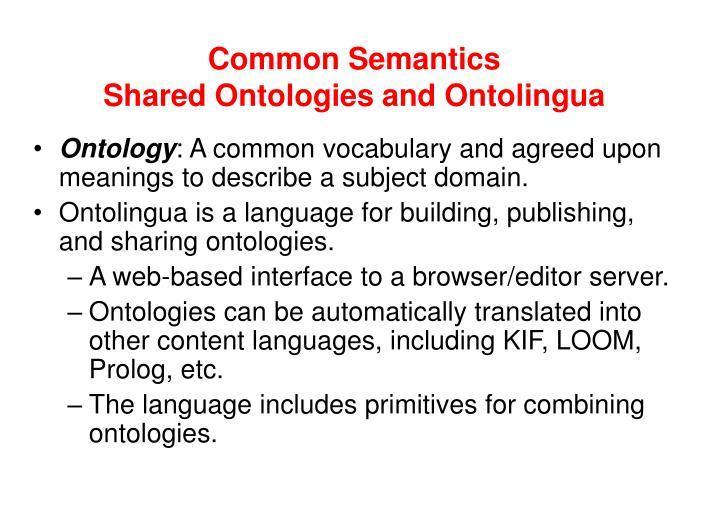 Common Semantics