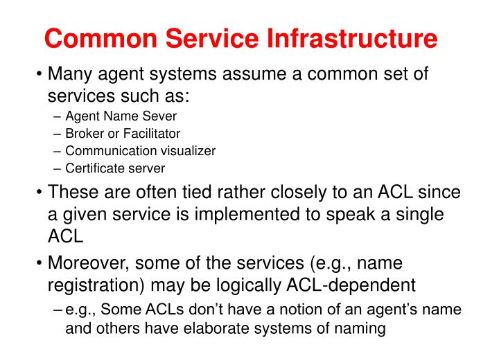 Common Service Infrastructure