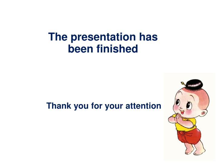 The presentation has been finished
