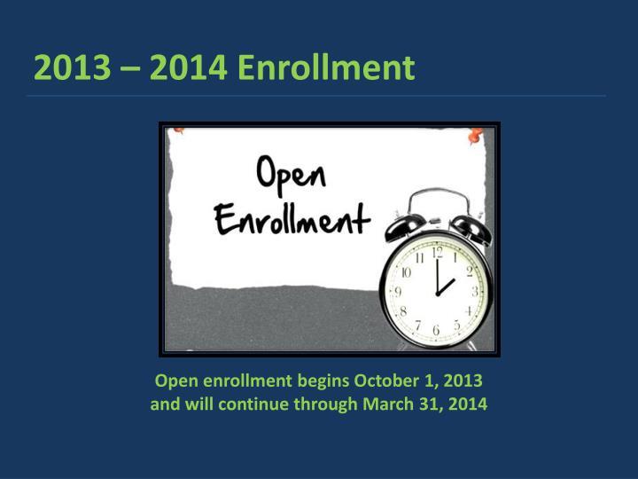 2013 – 2014 Enrollment