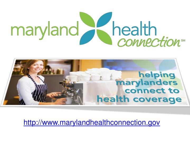 http://www.marylandhealthconnection.gov