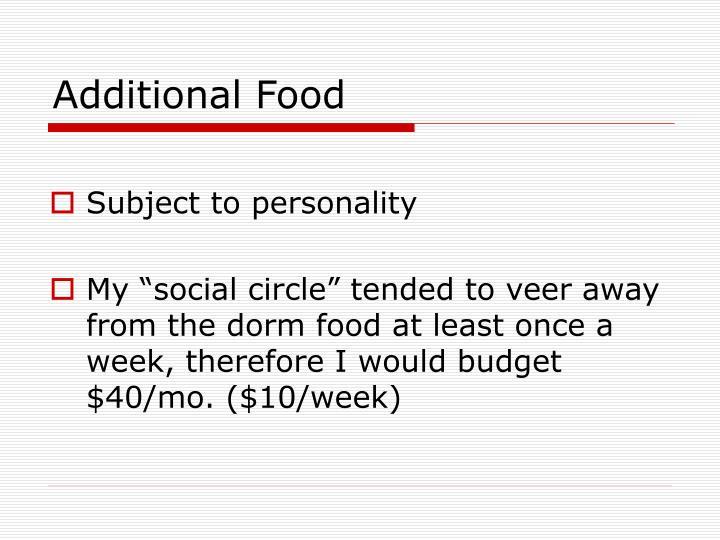 Additional Food