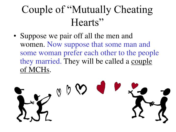 """Couple of """"Mutually Cheating Hearts"""""""