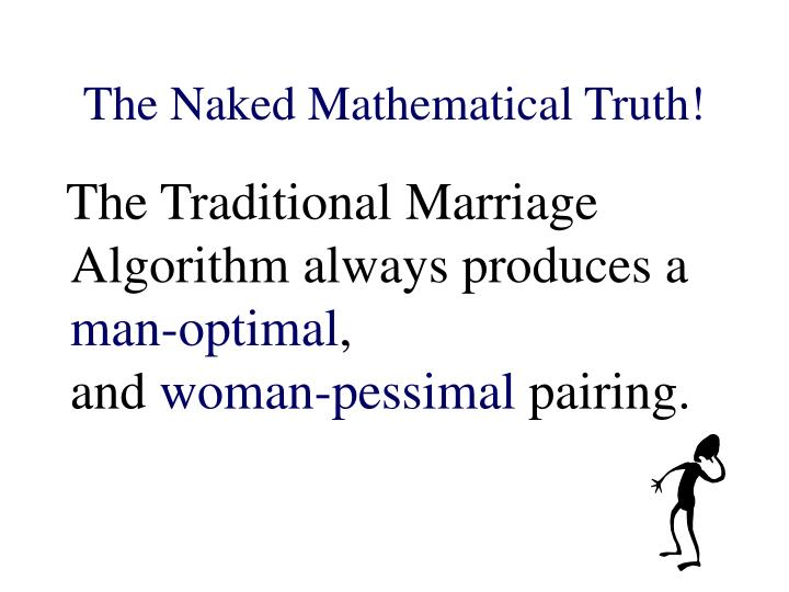 The Naked Mathematical Truth!