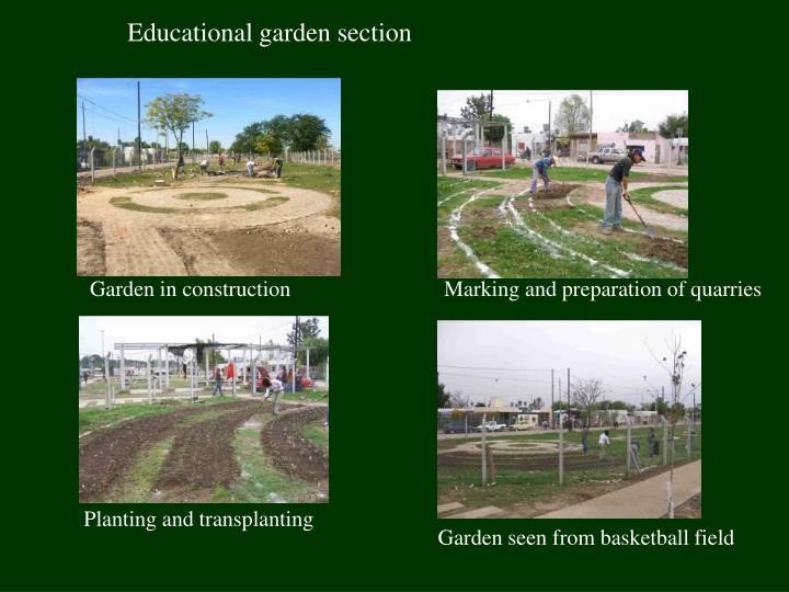 Educational garden section