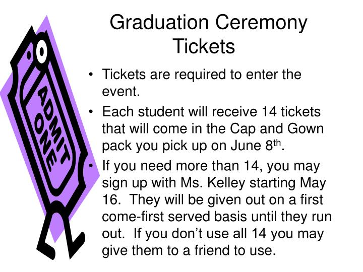 Graduation Ceremony Tickets