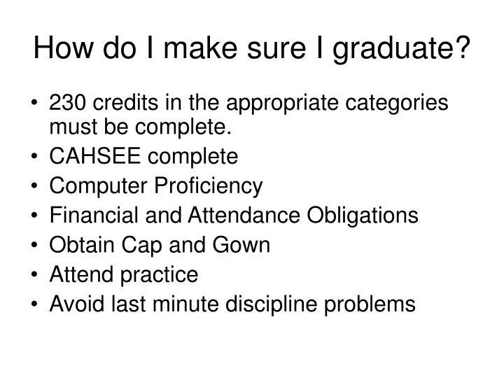 How do I make sure I graduate?