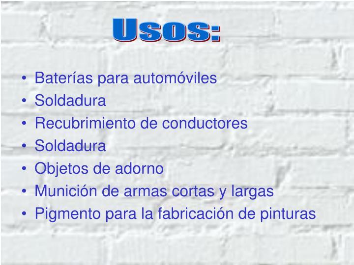 Usos: