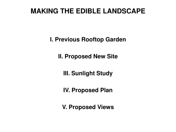 MAKING THE EDIBLE LANDSCAPE