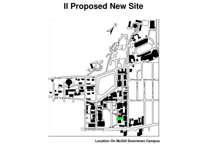 II Proposed New Site