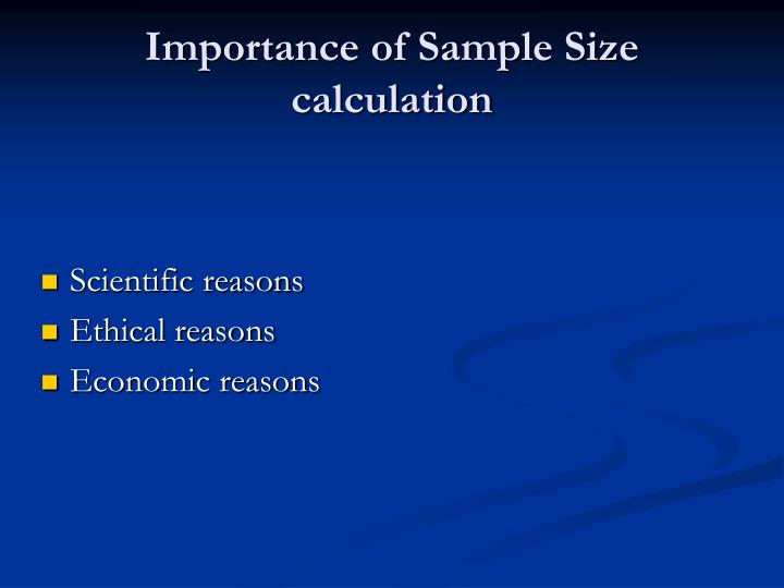 Importance of Sample Size calculation
