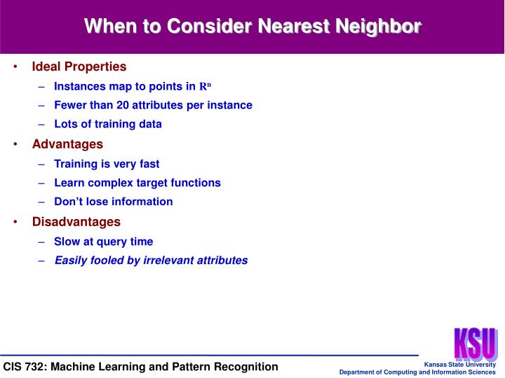 When to Consider Nearest Neighbor