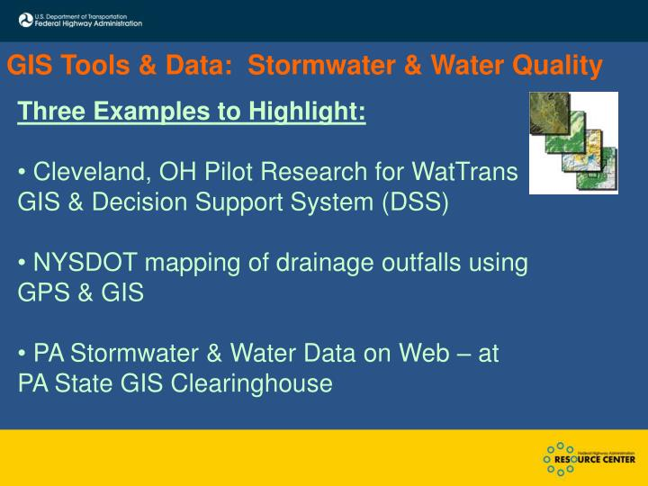 GIS Tools & Data:  Stormwater & Water Quality