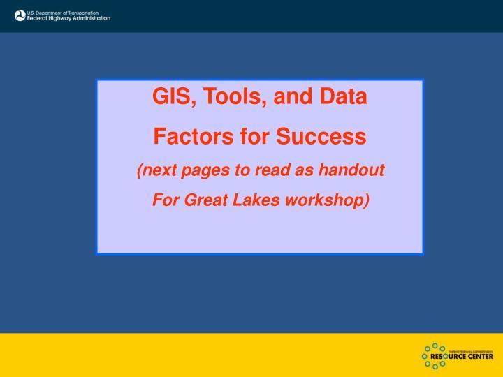 GIS, Tools, and Data