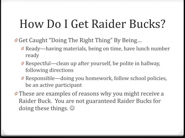 How Do I Get Raider Bucks?