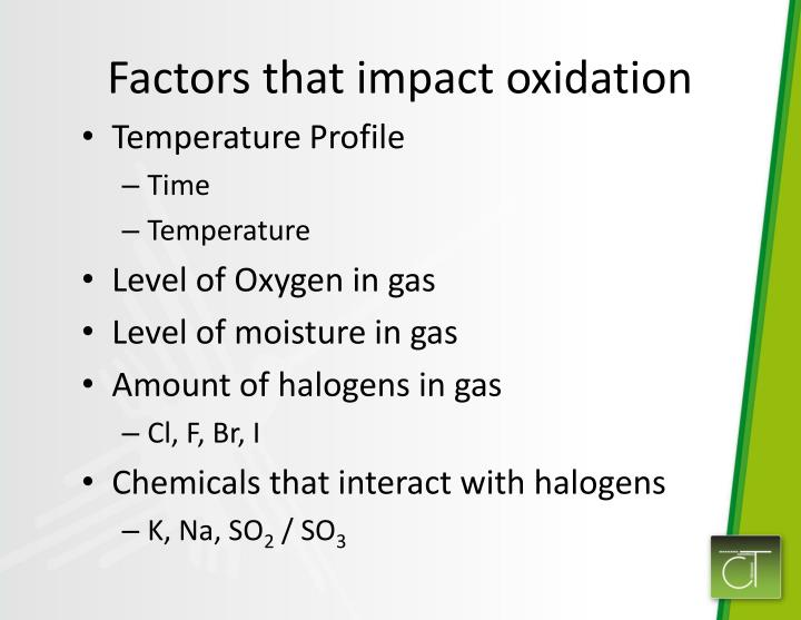Factors that impact oxidation