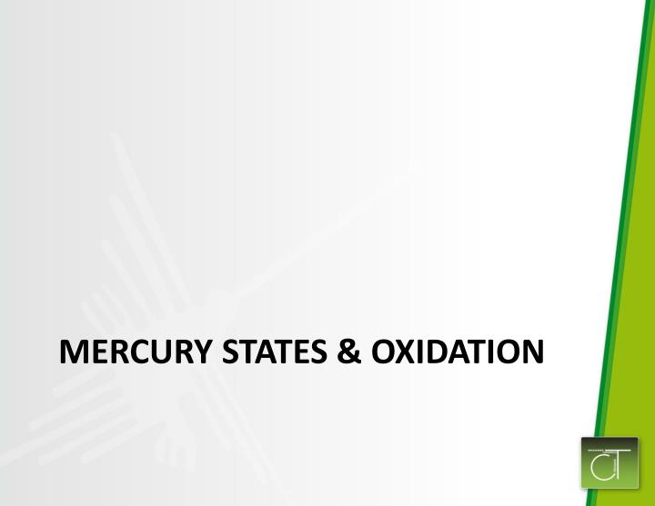 Mercury States & Oxidation