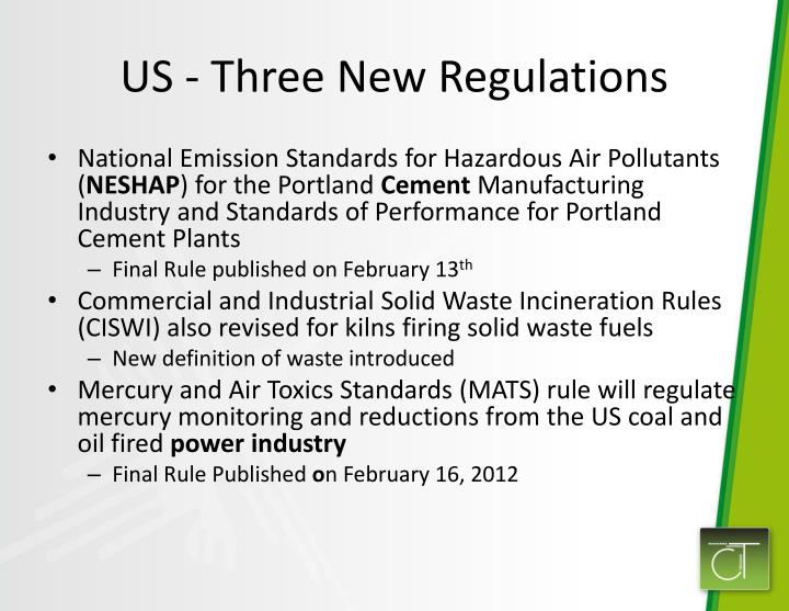 US - Three New Regulations