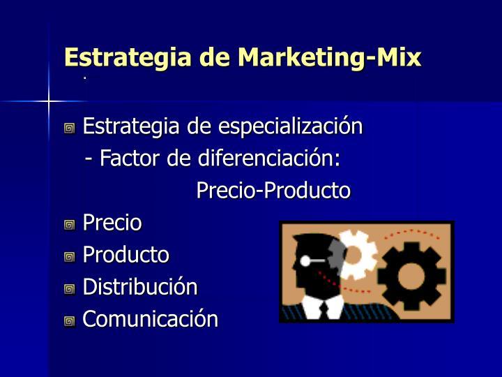Estrategia de Marketing-Mix