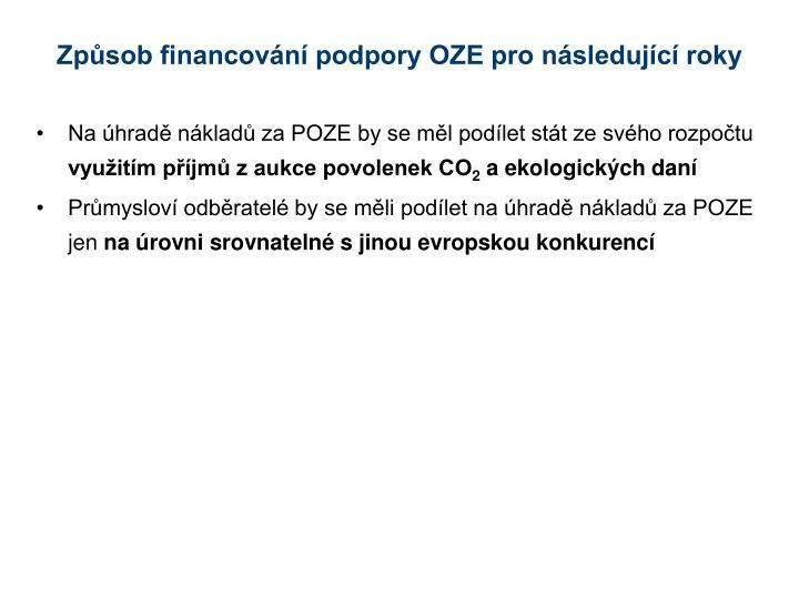 Způsob financování podpory OZE pro následující roky