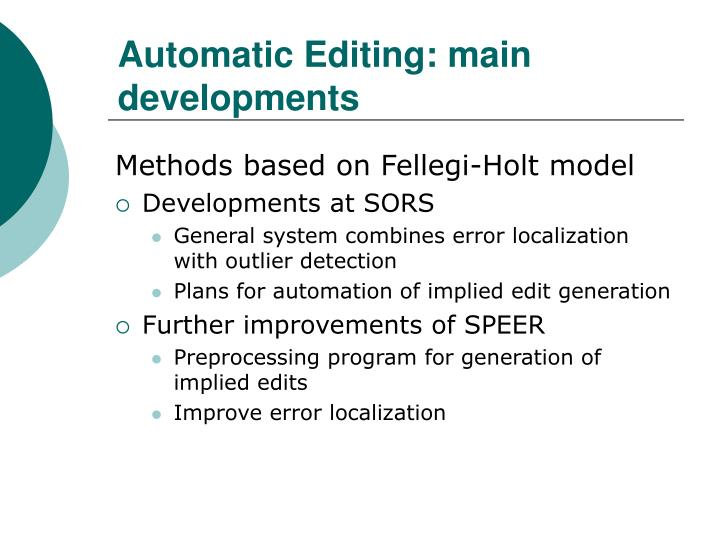 Automatic Editing: main developments