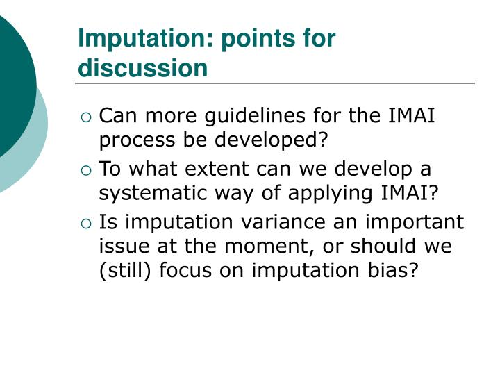 Imputation: points for discussion