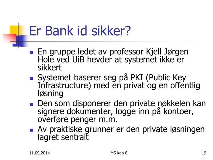 Er Bank id sikker?