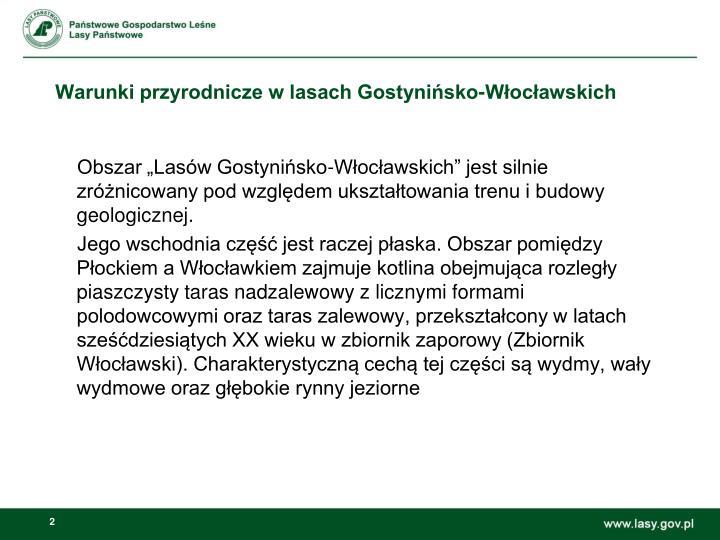 Warunki przyrodnicze w lasach Gostynińsko-Włocławskich