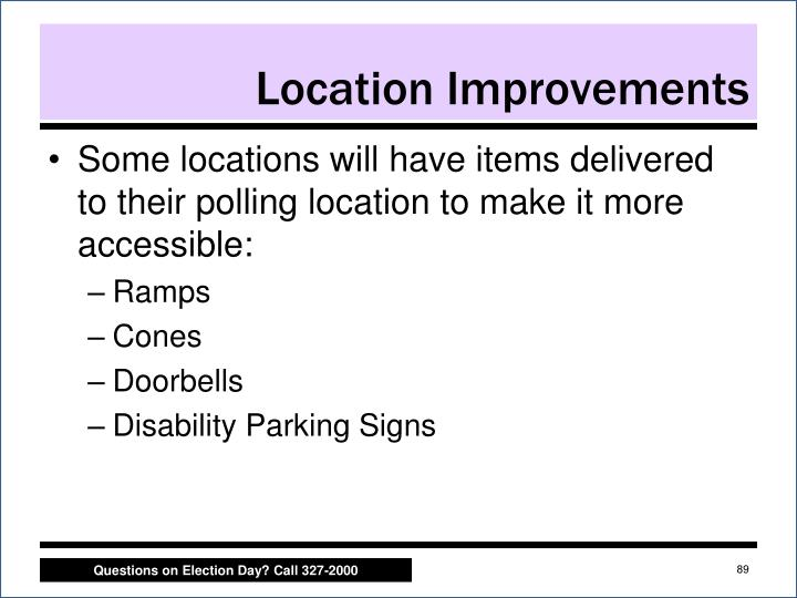 Location Improvements