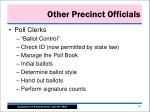 other precinct officials
