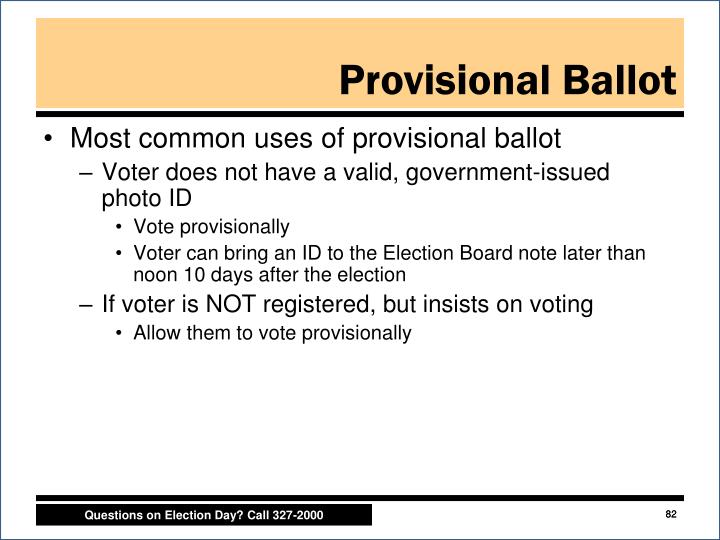 Most common uses of provisional ballot